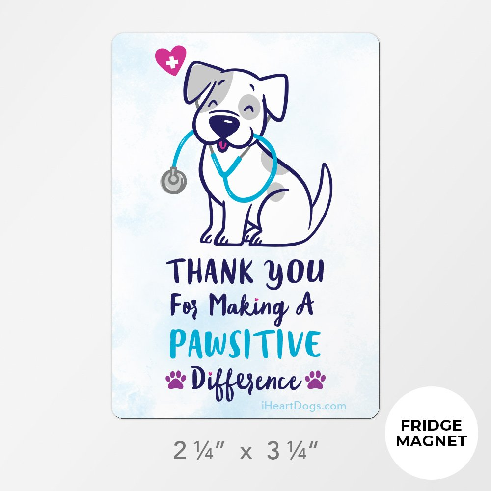 Special Offer! Thank You For Making A Pawsitive Difference Fridge Magnet